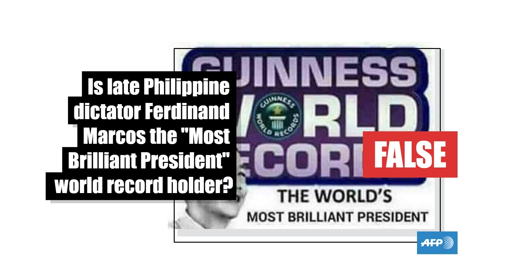 """No, late Philippine dictator Ferdinand Marcos does not hold the Guinness World Record for being the """"World's Most Brilliant President in History"""""""
