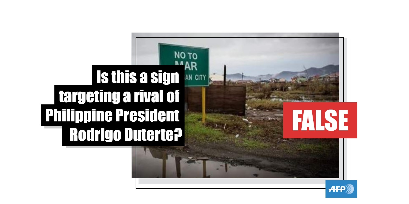 No, this is not a photo of a signpost targeting a rival of Philippine President Rodrigo Duterte