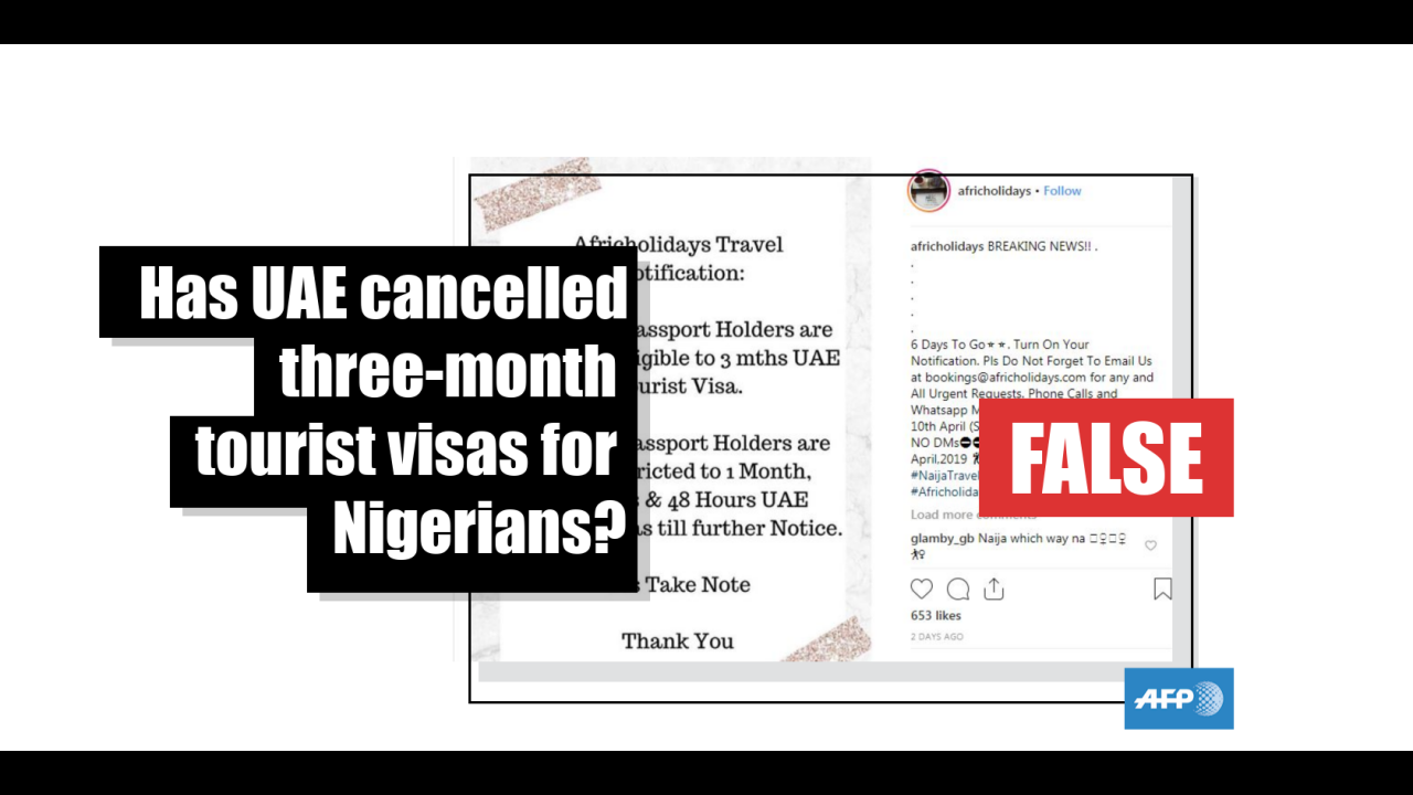 No, the UAE has not banned three-month tourist visas for Nigerians