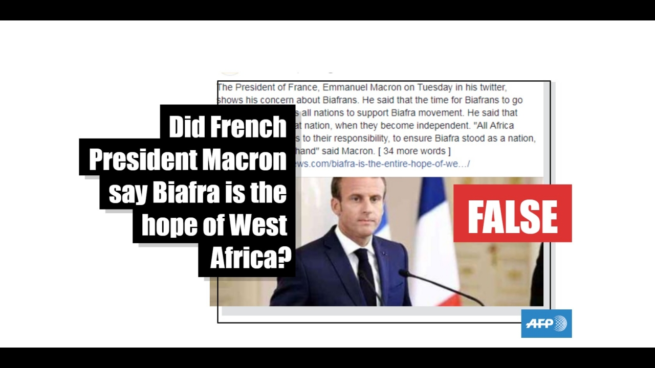 No, French President Macron did not call Biafra 'the hope of