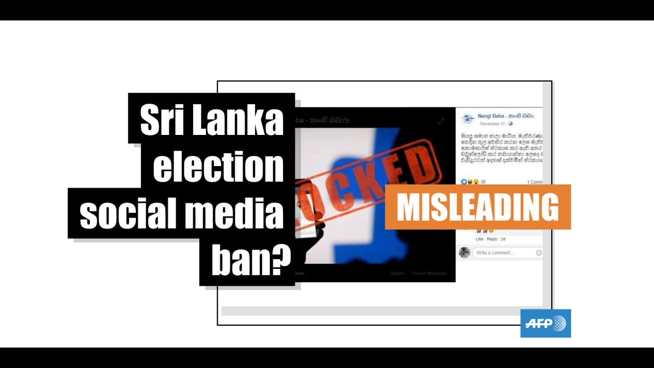 Sri Lanka's Elections Commission chairman has denied imposing a social media ban during presidential elections - AFP Factcheck